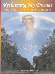 Reclaiming My Dreams: Oral Narratives by Wanjira Wa Rukenya