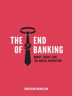 The End of Banking: Money, Credit, And the Digital Revolution