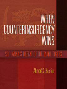 When Counterinsurgency Wins: Sri Lanka's Defeat of the Tamil Tigers
