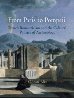 From Paris to Pompeii: French Romanticism and the Cultural Politics of Archaeology
