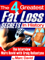 The 4 Greatest Fat Loss Secrets in History