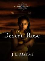 Desert Rose (A Tale of Nälu, 1)