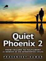 Quiet Phoenix 2