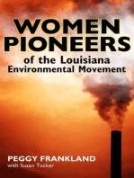 Women Pioneers of the Louisiana Environmental Movement
