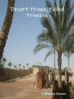 Desert Prince, Exiled Princess
