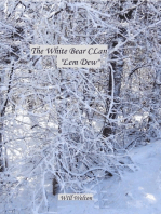 White Bear Clan Lem Dew