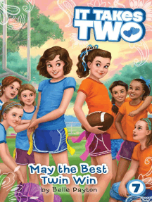 May the Best Twin Win
