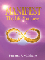 Manifest The Life You Love