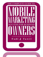 The Complete Guide To Mobile Marketing Success For Business Owners