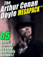 The Arthur Conan Doyle MEGAPACK ®