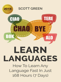 Learn Languages : How To Learn Any Language Fast In Just 168 Hours (7 Days): The Blokehead Success Series