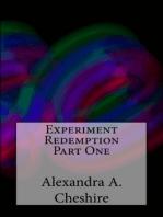 Experiment Redemption Part One