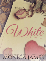 White (Book 4 in the I Surrender Series)