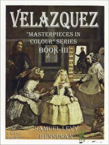 "Velazquez: ""Masterpieces in Colour Series Book-III"