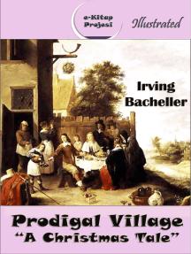 "Prodigal Village: ""A Christmas Tale"""