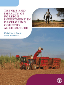 Trends and Impacts of Foreign Investment in Developing Country Agriculture: Evidence from Case Studies