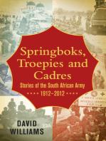 Springboks, Troepies and Cadres