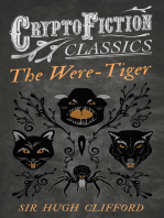 The Were-Tiger (Cryptofiction Classics - Weird Tales of Strange Creatures)