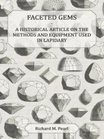Faceted Gems - A Historical Article on the Methods and Equipment Used in Lapidary