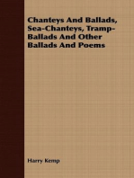 Chanteys And Ballads, Sea-Chanteys, Tramp-Ballads And Other Ballads And Poems