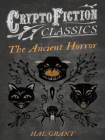The Ancient Horror (Cryptofiction Classics - Weird Tales of Strange Creatures)