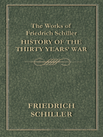 The Works of Friedrich Schiller - History of the Thirty Years' War