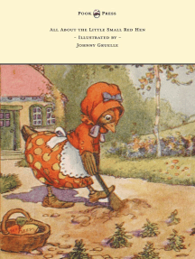 All About the Little Small Red Hen - Illustrated by Johnny Gruelle