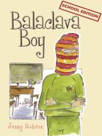 Balaclava Boy (school edition)