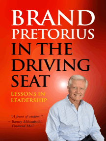 Brand Pretorius - In the Driving Seat: Lessons in Leadership