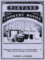 Making Candied Fruit and Vegetables - A Selection of Recipes and Articles
