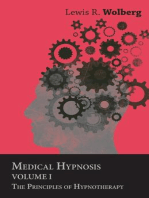 Medical Hypnosis - Volume I - The Principles of Hypnotherapy