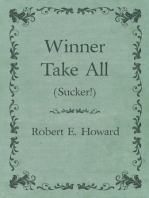 Winner Take All (Sucker!)