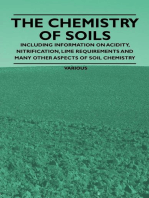 The Chemistry of Soils - Including Information on Acidity, Nitrification, Lime Requirements and Many Other Aspects of Soil Chemistry