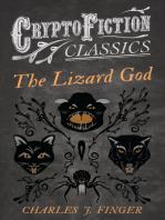 The Lizard God (Cryptofiction Classics - Weird Tales of Strange Creatures)