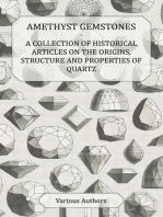 Amethyst Gemstones - A Collection of Historical Articles on the Origins, Structure and Properties of Quartz