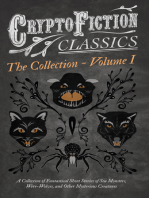 Cryptofiction - A Collection of Fantastical Short Stories of Sea Monsters, Were-Wolves, and Other Mysterious Creatures