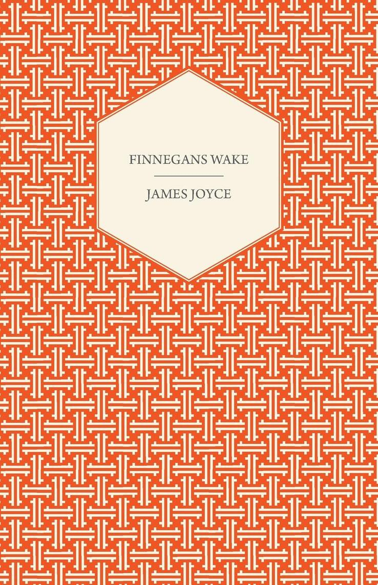 Finnegans Wake by James Joyce - Read Online