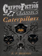 Caterpillars (Cryptofiction Classics - Weird Tales of Strange Creatures)
