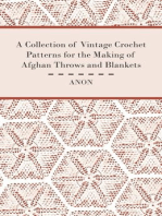 A Collection of Vintage Crochet Patterns for the Making of Afghan Throws and Blankets