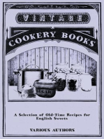 A Selection of Old-Time Recipes for English Sweets