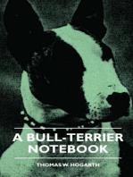 A Bull-Terrier Notebook