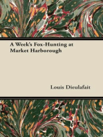 A Week's Fox-Hunting at Market Harborough