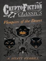 Vampires of the Desert (Cryptofiction Classics - Weird Tales of Strange Creatures)