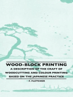 Wood-Block Printing - A Description Of The Craft Of Woodcutting And Colour Printing Based On The Japanese Practice