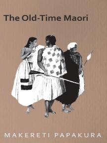 The Old-Time Maori