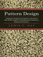 Pattern Design - A Book for Students Treating in a Practical Way of the Anatomy - Planning & Evolution of Repeated Ornament