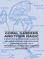 Coral Gardens and Their Magic - A Study of the Methods of Tilling the Soil and of Agricultural Rites in the Trobriand Islands