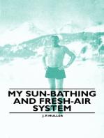 My Sun-Bathing and Fresh-Air System