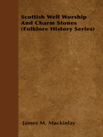 Scottish Well Worship And Charm Stones (Folklore History Series)