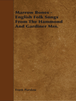 Marrow Bones - English Folk Songs From The Hammond And Gardiner Mss.